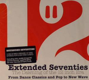 Extended Seventies - The Dawning Of The 12 Inch Era - Cover