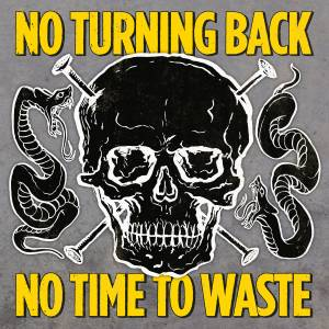 Cover - No Turning Back: No Time To Waste