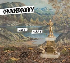 Cover - Grandaddy: Last Place