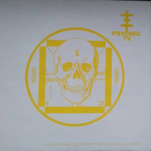 Cover - Psychic TV: 9 22 84 Rotterdam Sudern Comfort Godstar Unclean Of Power