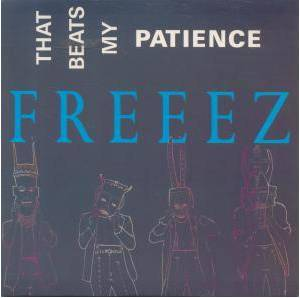 Cover - Freeez: That Beats My Patience