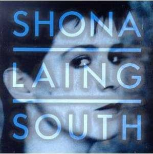 Shona Laing: South - Cover