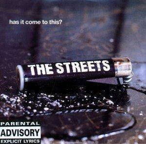 Cover - Streets, The: Has It Come To This?
