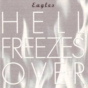 Eagles: Hell Freezes Over (CD) - Bild 2