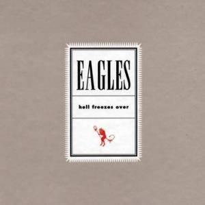 Eagles: Hell Freezes Over - Cover