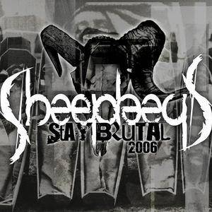 Cover - Sheephead: Stay Brutal 2006