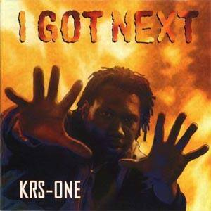 Cover - KRS-One: I Got Next