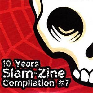 10 Years Slam-Zine, Compilation #7 - Cover