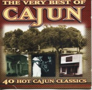 Cover - C.J. Chenier: Very Best Of Cajun, The