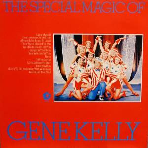 Cover - Gene Kelly: Special Magic Of Gene Kelly, The