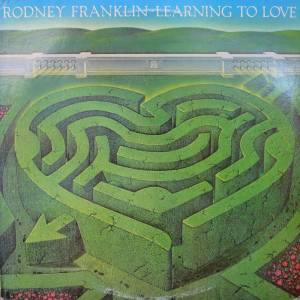 Cover - Rodney Franklin: Learning To Love