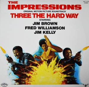 Cover - Impressions, The: Three The Hard Way