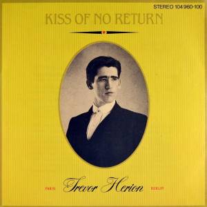 "Trevor Herion: Kiss Of No Return (7"") - Bild 1"