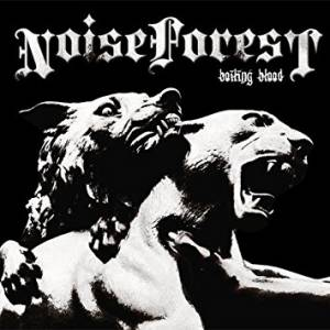 Noise Forest: Boiling Blood - Cover