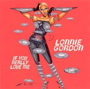 Cover - Lonnie Gordon: If You Really Love Me