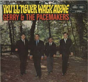 Cover - Gerry And The Pacemakers: You'll Never Walk Alone