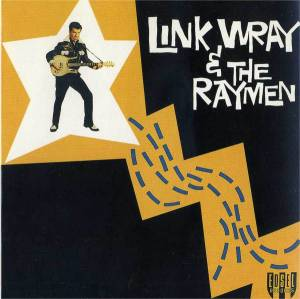 Cover - Link Wray: Link Wray & The Raymen