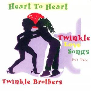 Cover - Twinkle Brothers: Heart To Heart - Twinkle Love Songs Part Three