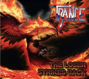 Cover - Trance: Loser Strikes Back, The