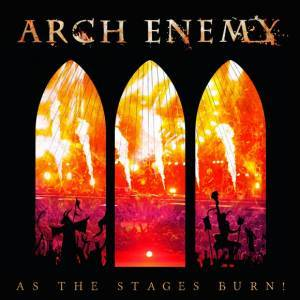 Cover - Arch Enemy: As The Stages Burn!