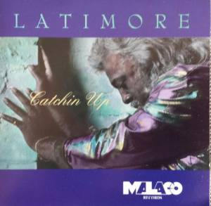 Cover - Latimore: Catchin Up