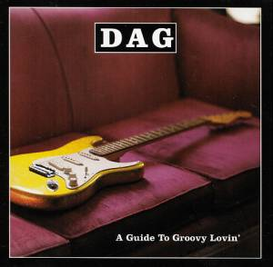 Cover - DAG: Guide To Groovy Lovin', A