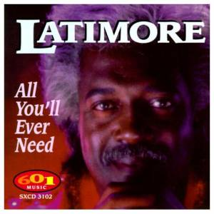 Cover - Latimore: All You'll Ever Need