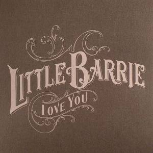 Cover - Little Barrie: Love You
