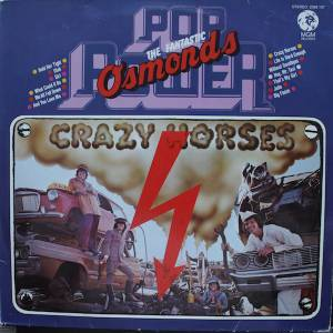 Cover - Osmonds, The: Pop Power - Crazy Horses - The Fantastic Osmonds