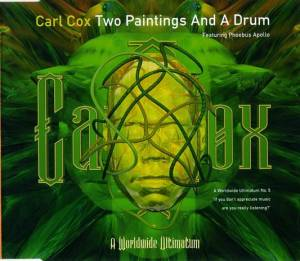 Cover - Carl Cox: Two Paintings And A Drum