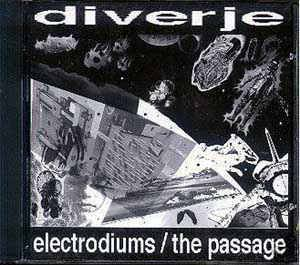 Cover - Diverje: Electrodiums / The Passage