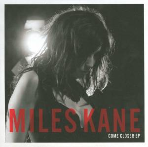 Cover - Miles Kane: Come Closer EP
