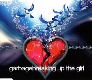 Garbage: Breaking Up The Girl (Single-CD) - Bild 1