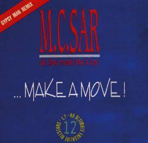 M.C. Sar & The Real McCoy: Make A Move! - Cover