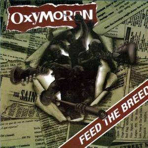 Cover - Oxymoron: Feed The Breed
