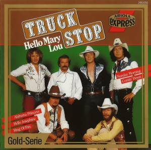 Cover - Truck Stop: Hello Mary Lou