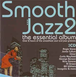 Cover - Grover Washington Jr. & Bill Withers: Smooth Jazz 2 The Essential Album
