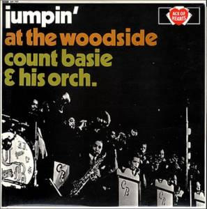 Cover - Count Basie & His Orchestra: Jumpin' At The Woodside