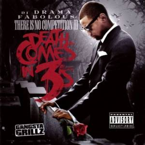 Cover - Fabolous: There Is No Competition III: Death Comes In 3's