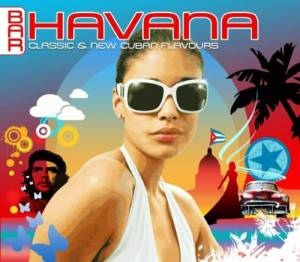 Cover - Manolito Y Su Trabuco: Bar Havana - Classic And New Cuban Flavours