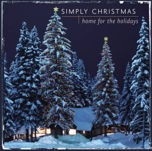 Simply Christmas / Home For The Holidays - Cover