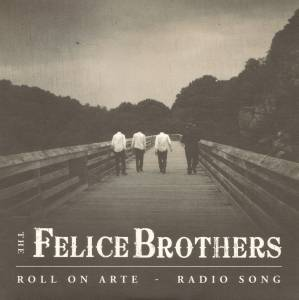 Cover - Felice Brothers, The: Roll On Arte