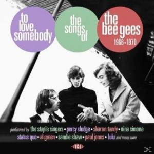 Cover - Sidewalk Society: To Love Somebody - The Songs Of The Bee Gees 1966-1970
