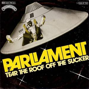 Parliament: Tear The Roof Off The Sucker - Cover