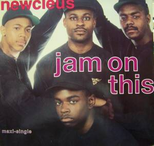 Newcleus: Jam On This - Cover