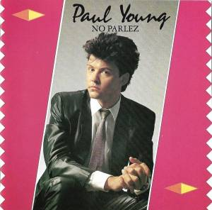 Paul Young: No Parlez (CD) - Bild 1