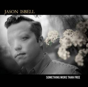 Cover - Jason Isbell: Something More Than Free