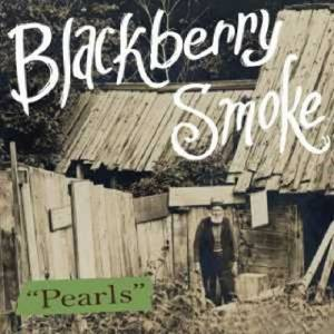 "Cover - Blackberry Smoke: ""Pearls"""