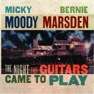 Cover - Moody Marsden: Night The Guitars Came To Play, The