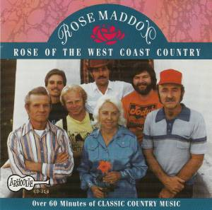 Cover - Rose Maddox: Rose Of The West Coast Country